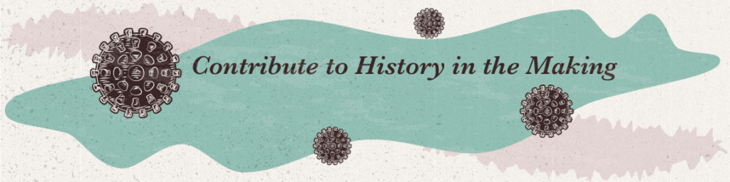 Contribute to History in the Making