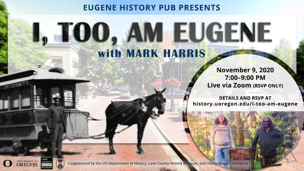 I, Too, am Eugene. History pub poster