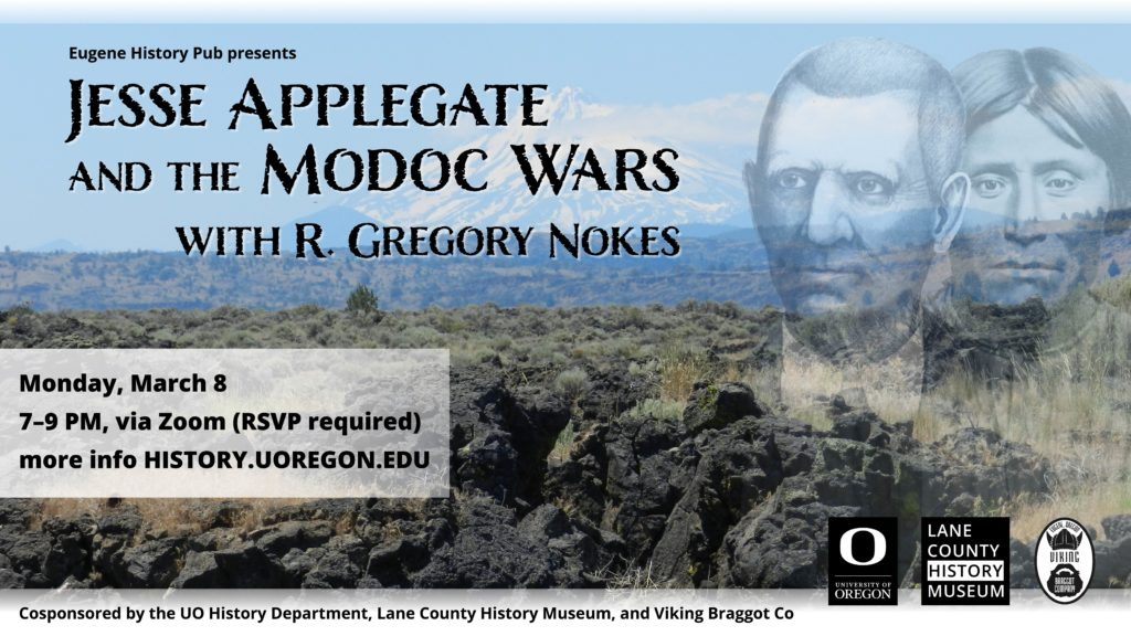 History Pub Poster for March 8 2021. Gregory Nokes on Jesse Applegate and the Modoc Wars